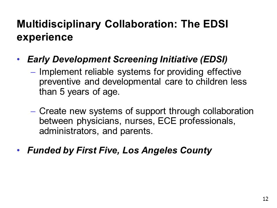Multidisciplinary Collaboration: The EDSI experience