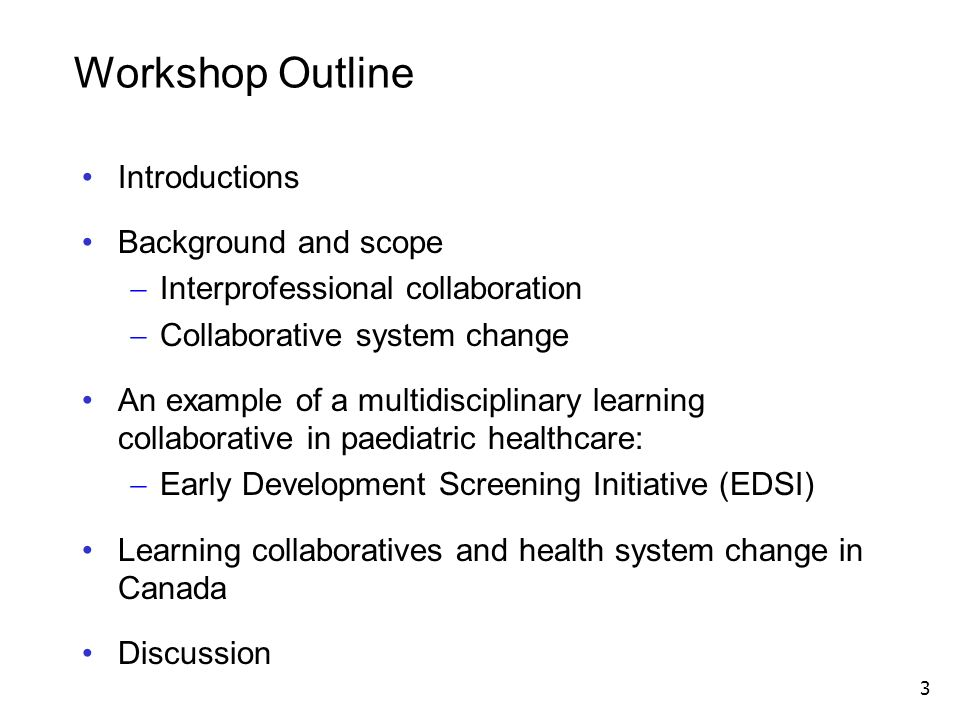 Workshop Outline Introductions Background and scope