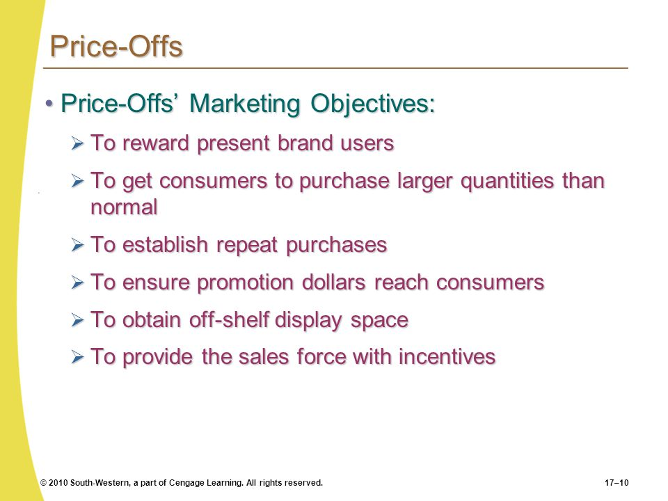 Price-Offs Price-Offs' Marketing Objectives:
