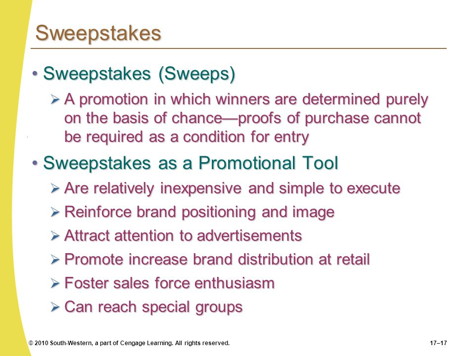 Sweepstakes Sweepstakes (Sweeps) Sweepstakes as a Promotional Tool