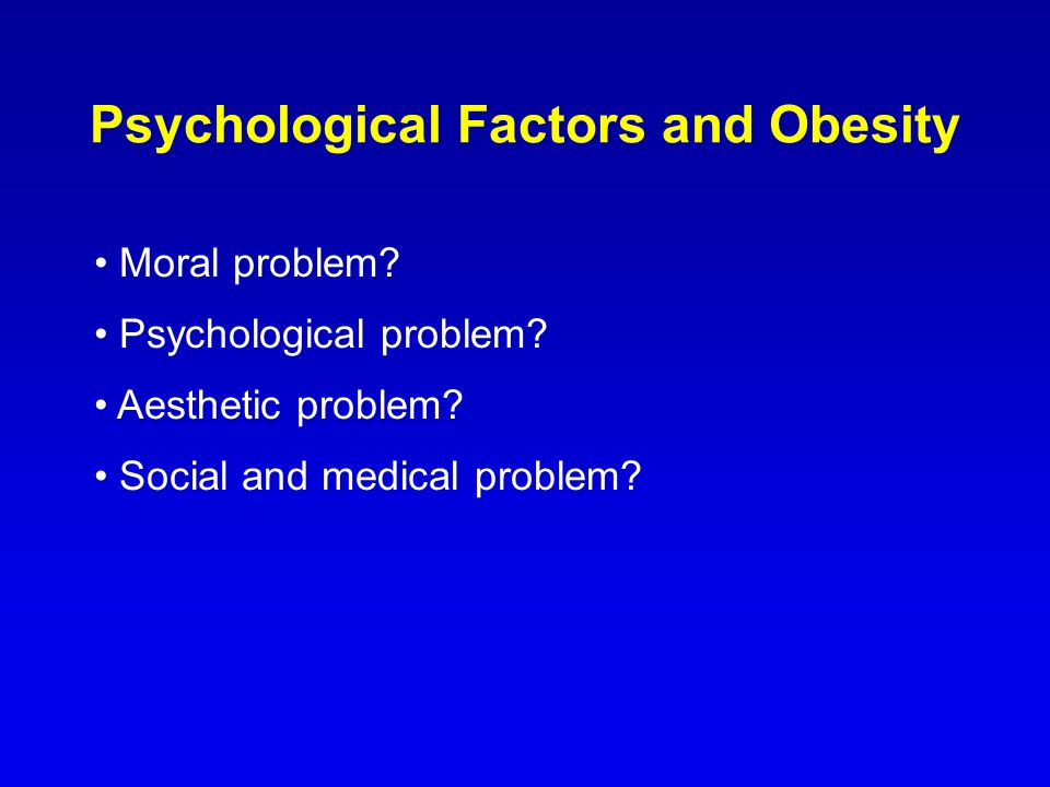 Psychological Factors and Obesity