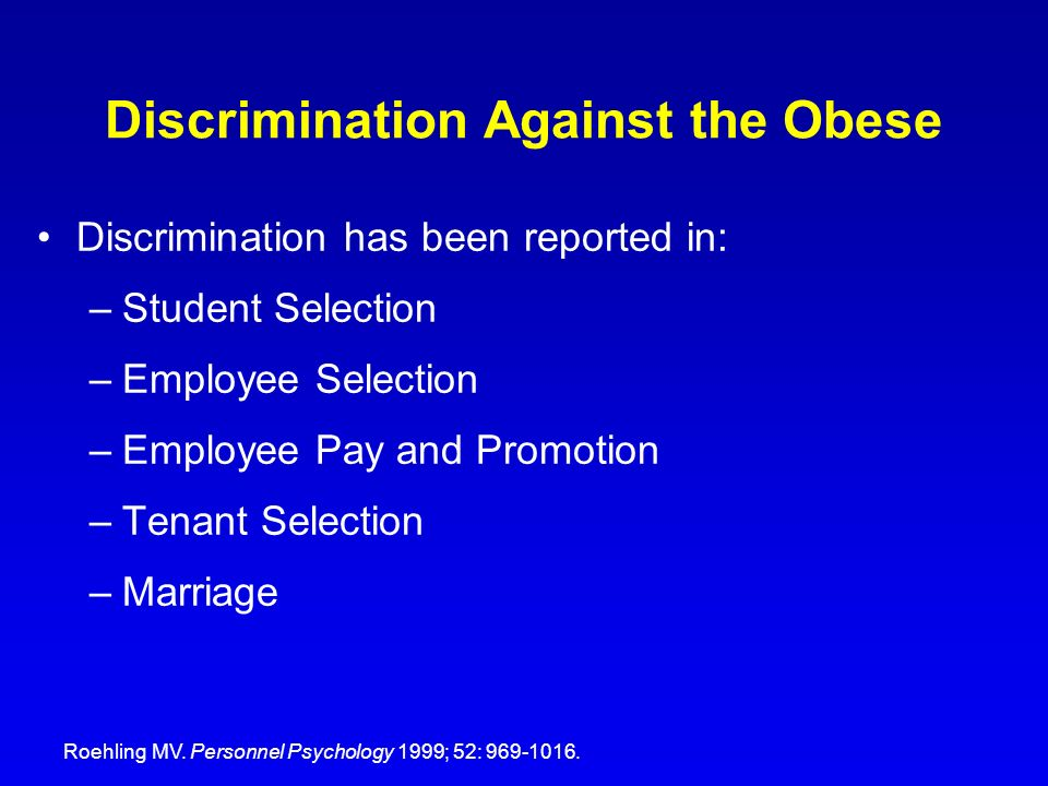 Discrimination Against the Obese