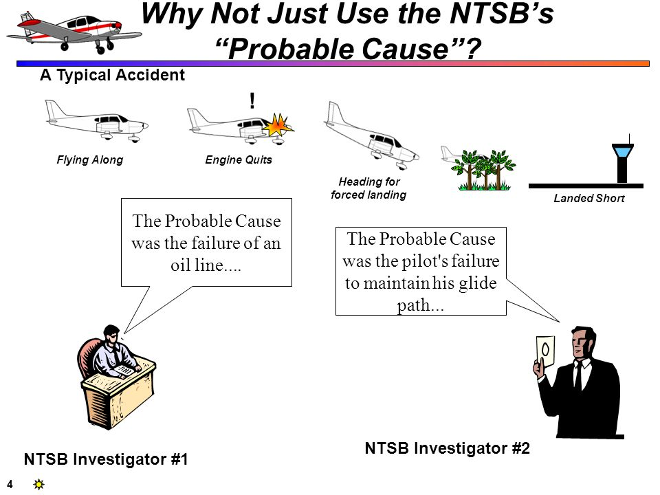 Why Not Just Use the NTSB's Probable Cause