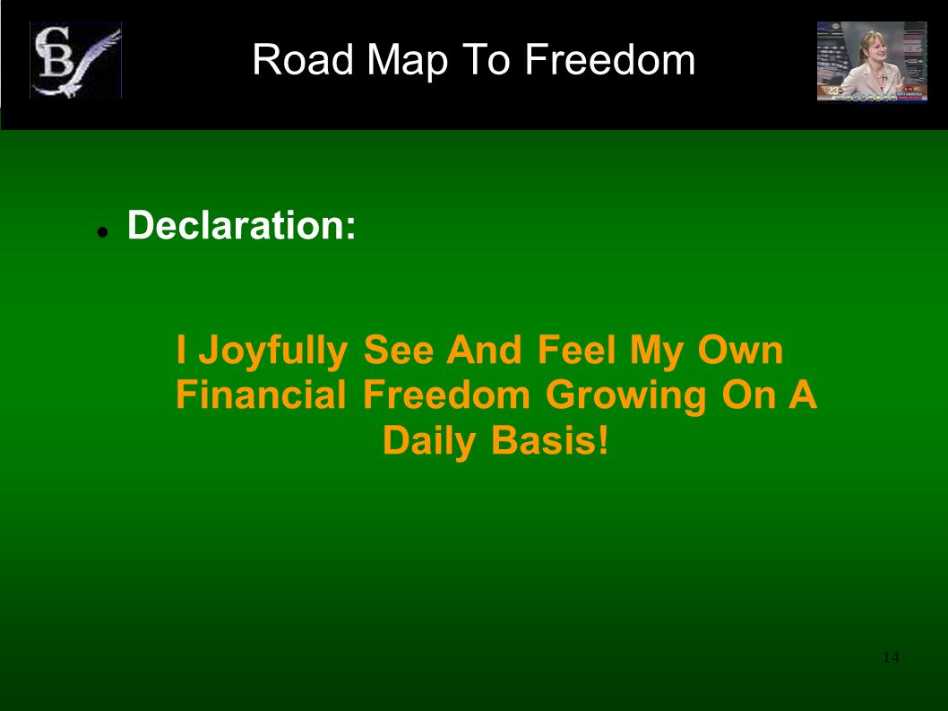 Road Map To Freedom Declaration: