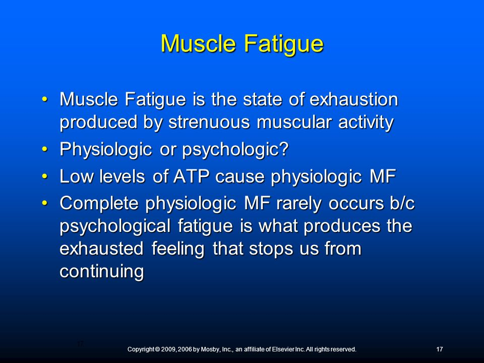 Muscle Fatigue Muscle Fatigue is the state of exhaustion produced by strenuous muscular activity. Physiologic or psychologic