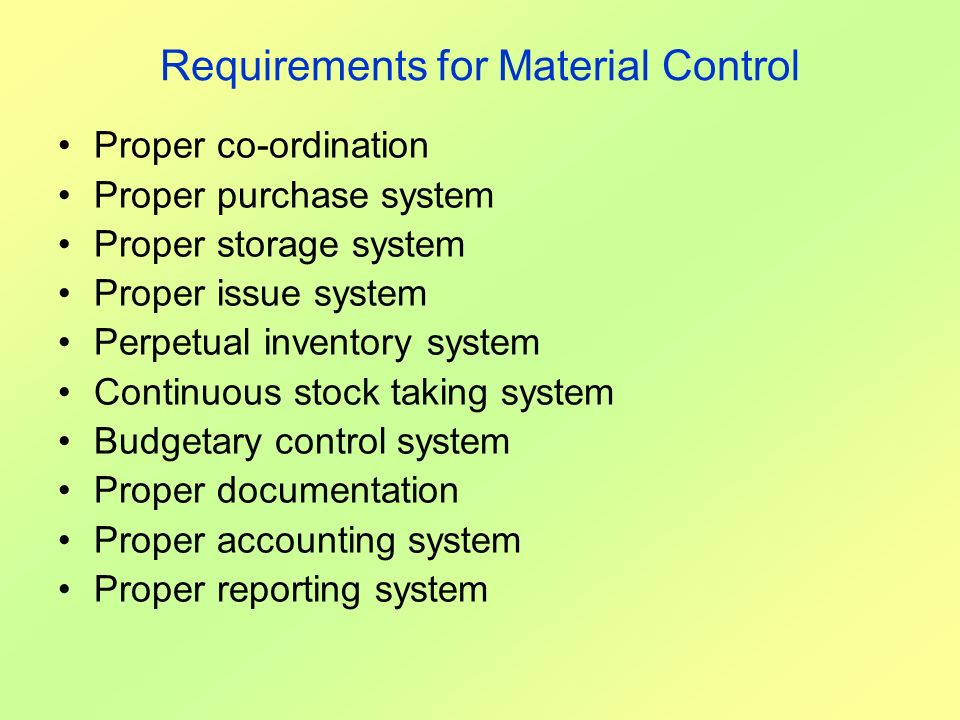 Requirements for Material Control