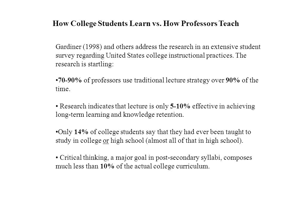 How College Students Learn vs. How Professors Teach
