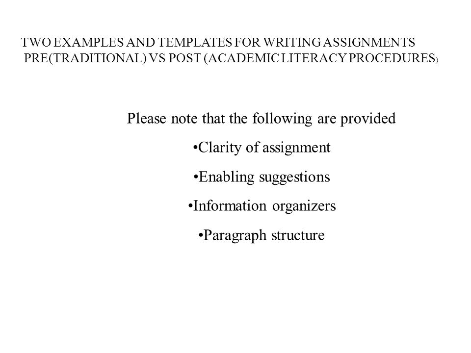 Please note that the following are provided Clarity of assignment