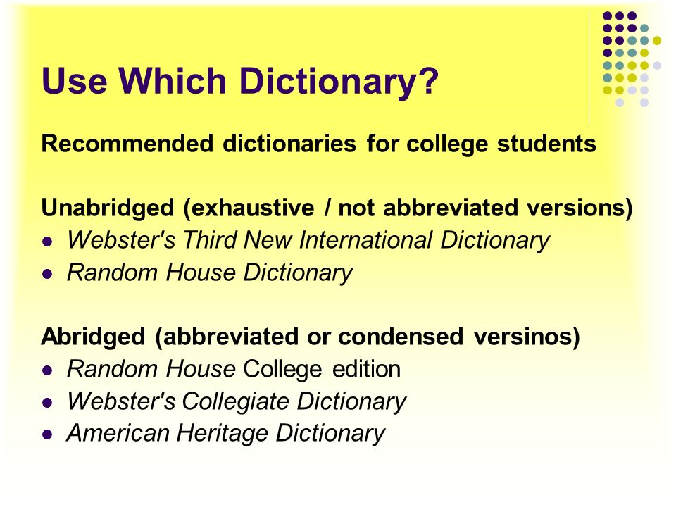 Use Which Dictionary Recommended dictionaries for college students