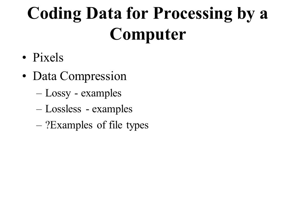 Coding Data for Processing by a Computer