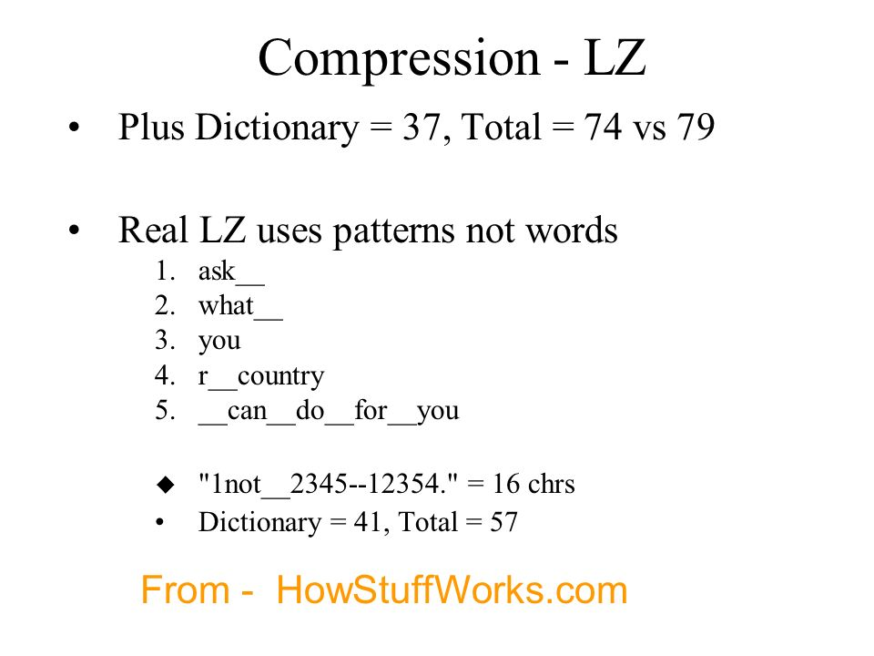 Compression - LZ Plus Dictionary = 37, Total = 74 vs 79