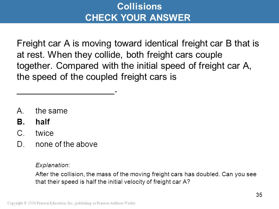 Collisions CHECK YOUR ANSWER