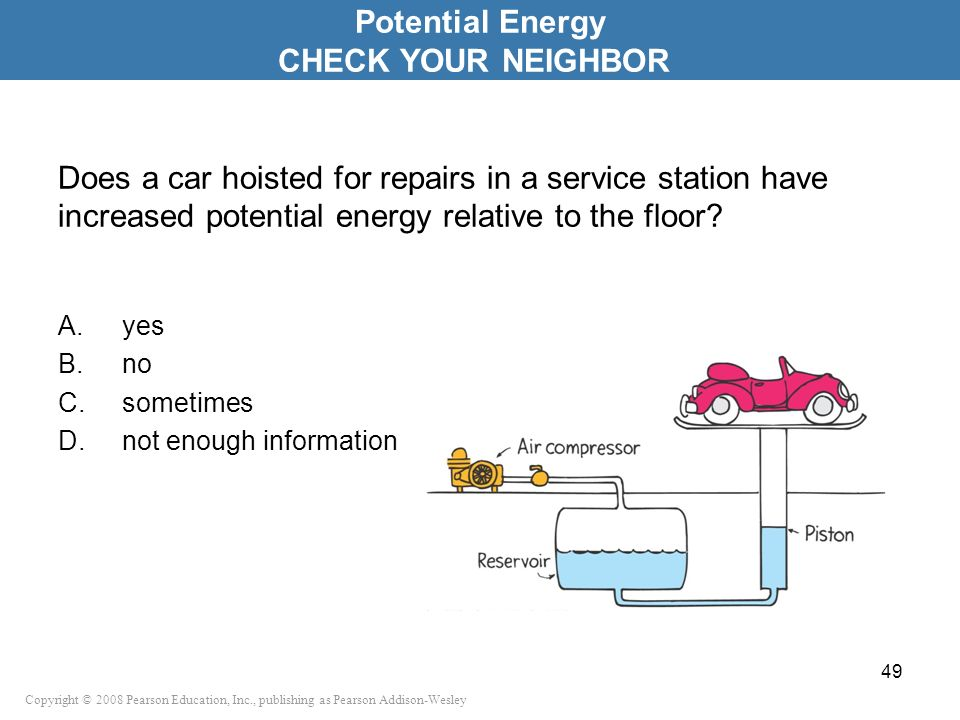 Potential Energy CHECK YOUR NEIGHBOR
