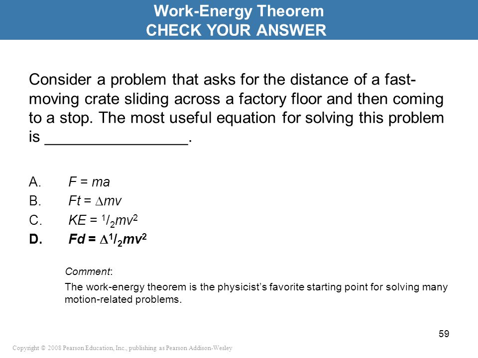 Work-Energy Theorem CHECK YOUR ANSWER