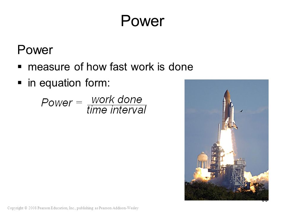 Power Power measure of how fast work is done in equation form: