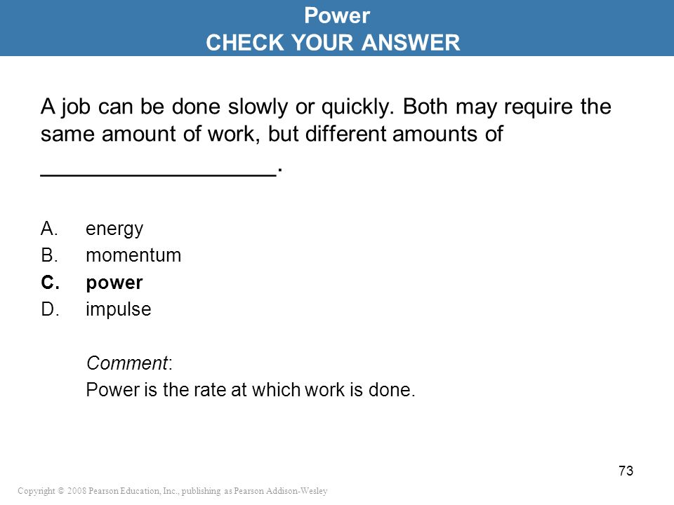Power CHECK YOUR ANSWER