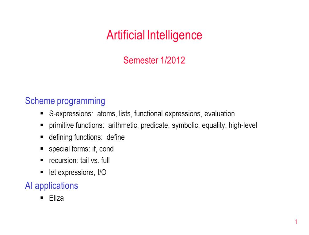 Artificial Intelligence Semester 1/2012