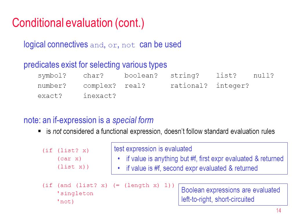 Conditional evaluation (cont.)