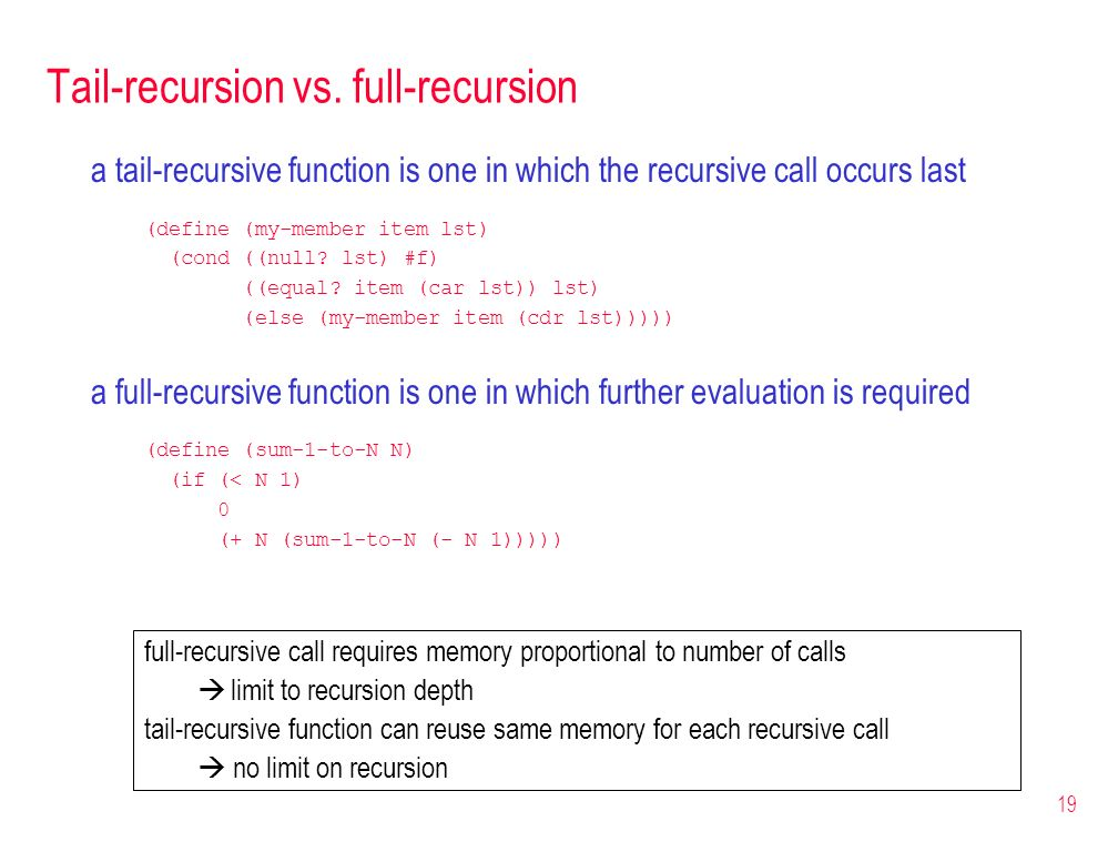 Tail-recursion vs. full-recursion