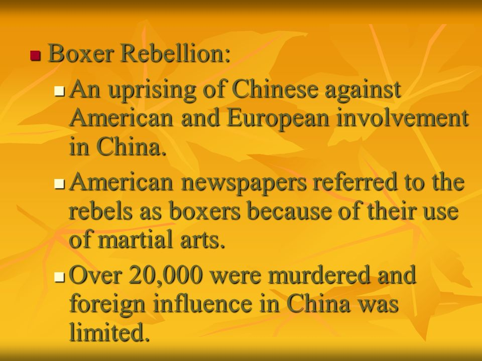 Boxer Rebellion: An uprising of Chinese against American and European involvement in China.