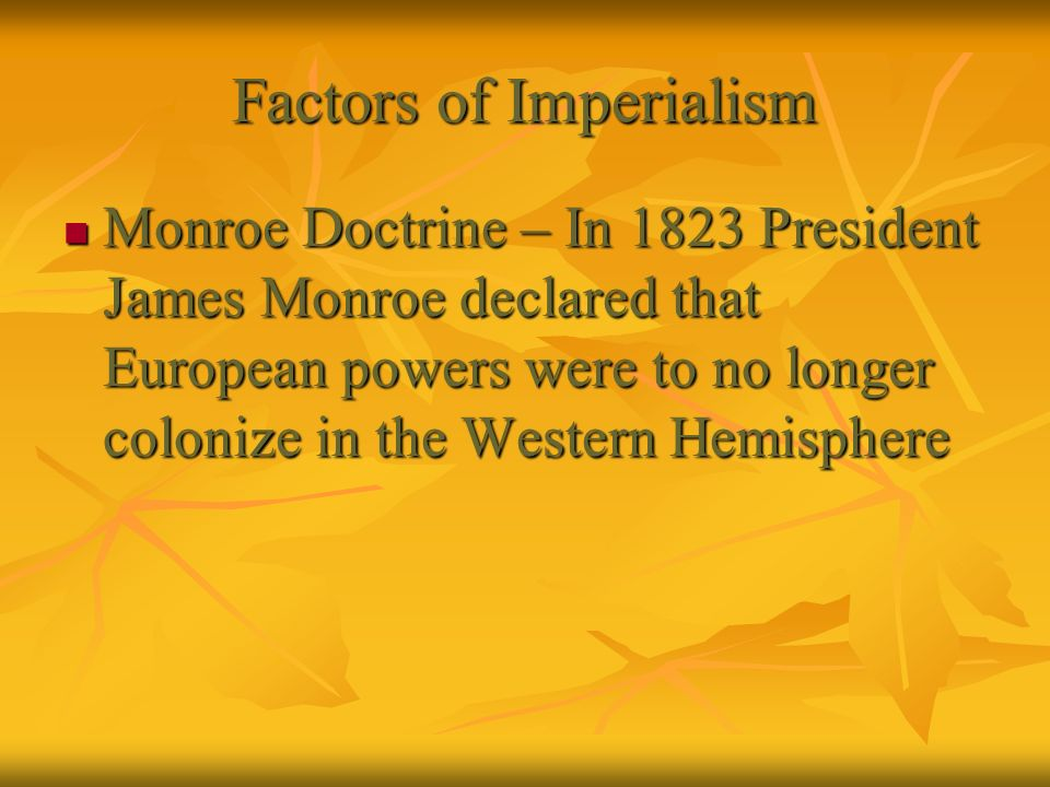 Factors of Imperialism
