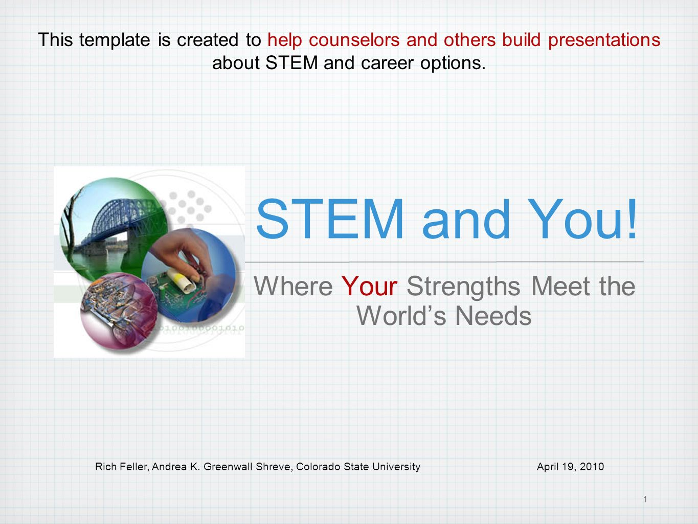 Where Your Strengths Meet the World's Needs