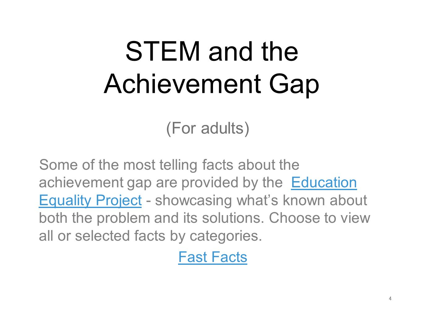STEM and the Achievement Gap