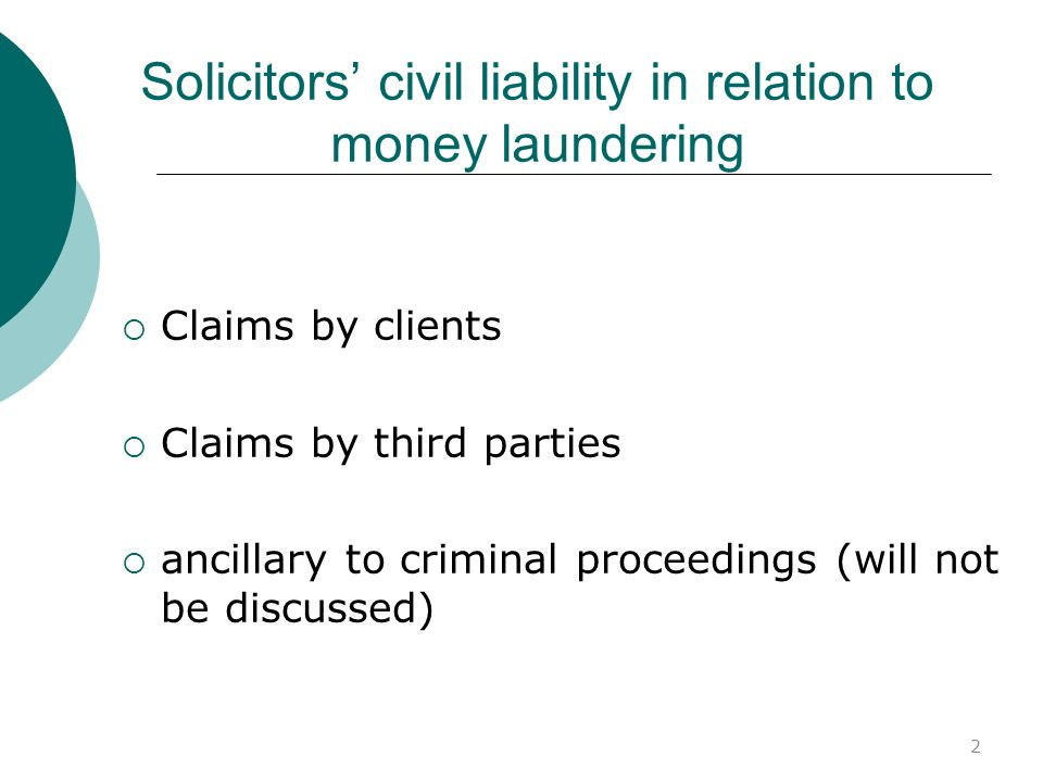 Solicitors' civil liability in relation to money laundering