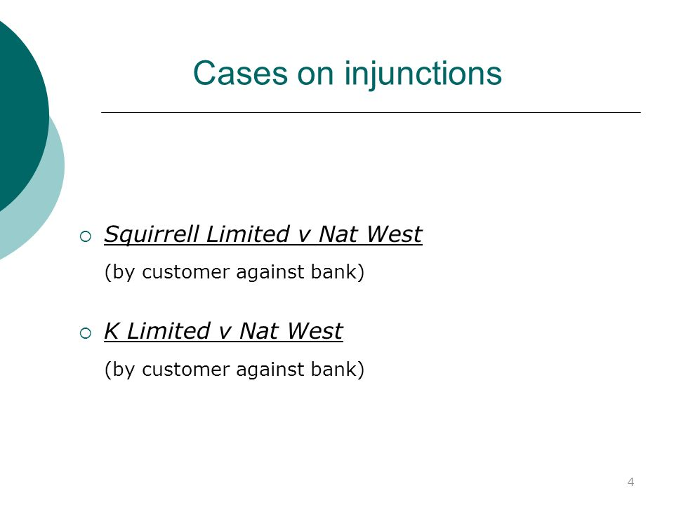 Cases on injunctions (by customer against bank)