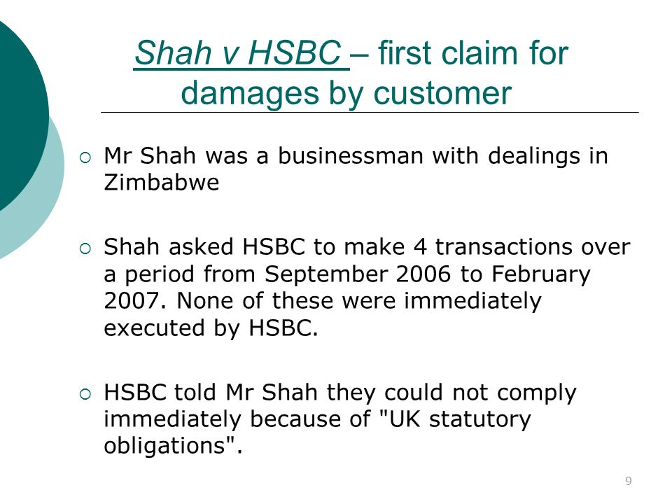 Shah v HSBC – first claim for damages by customer