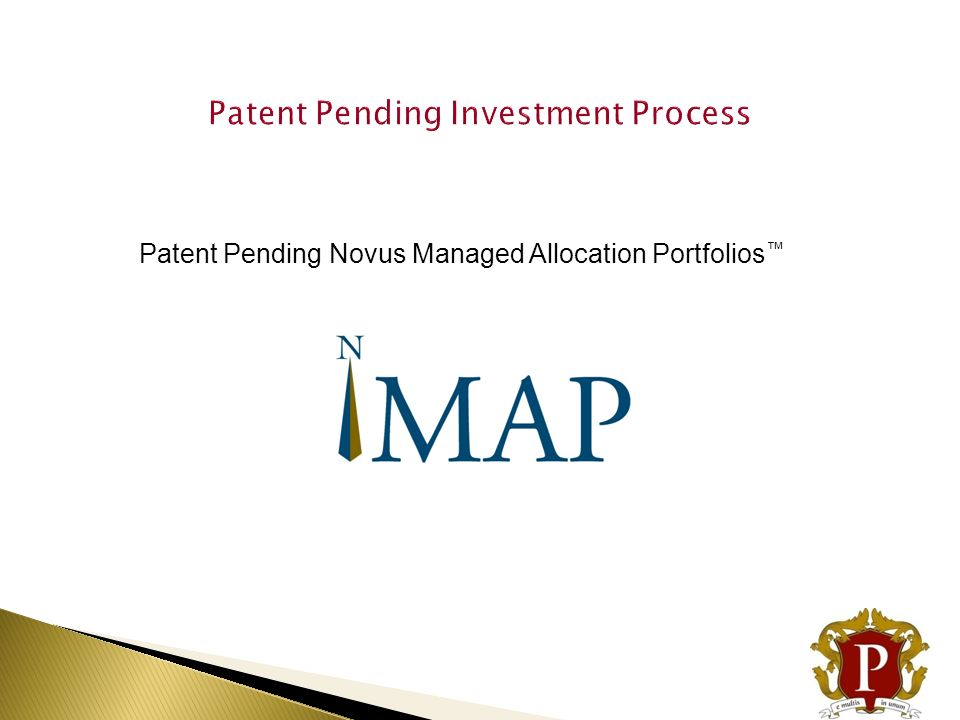 Patent Pending Investment Process