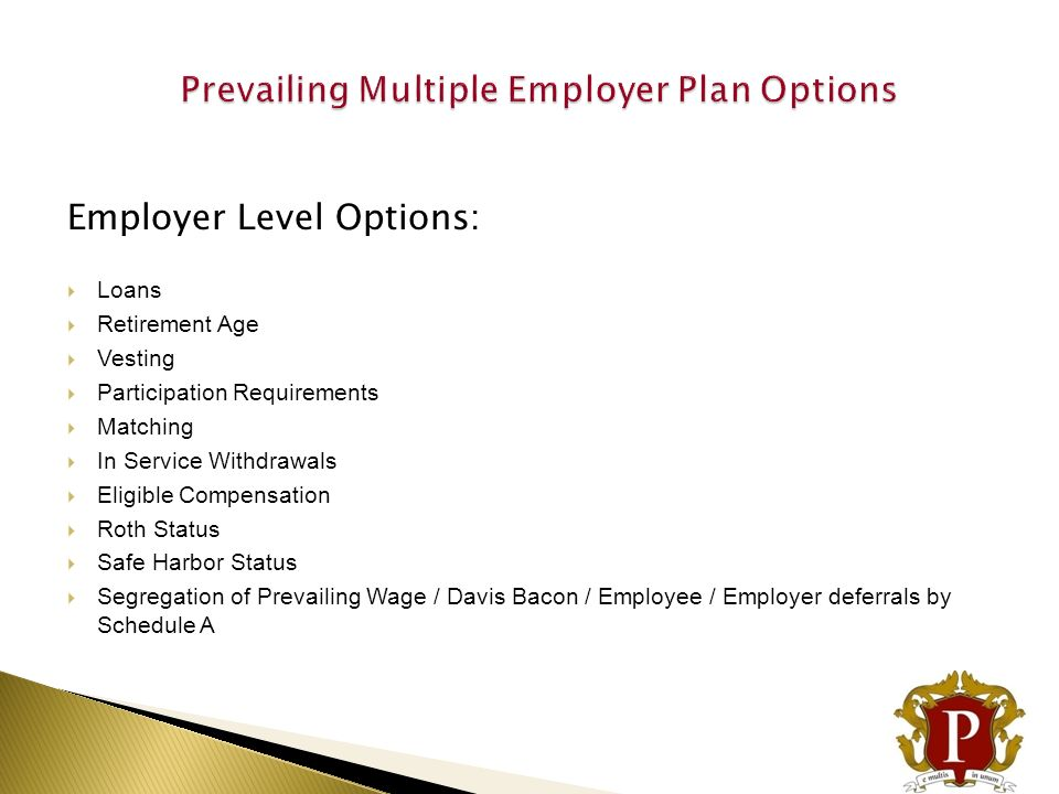 Prevailing Multiple Employer Plan Options
