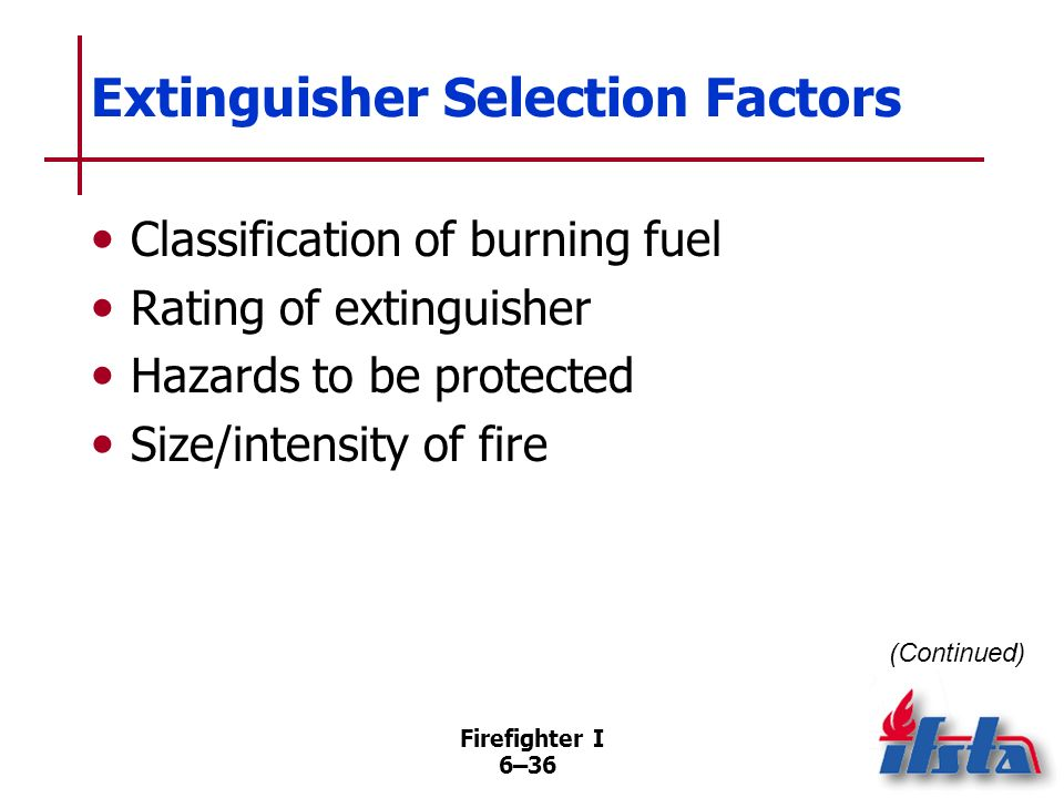 Extinguisher Selection Factors