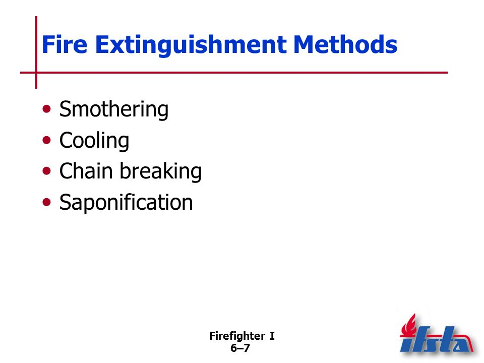 Fire Extinguishment Methods