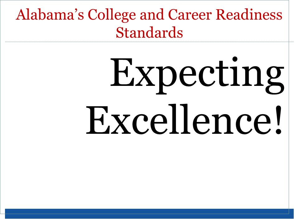 Alabama's College and Career Readiness Standards