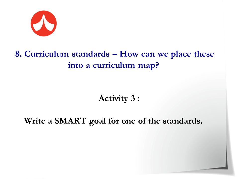 8. Curriculum standards – How can we place these into a curriculum map