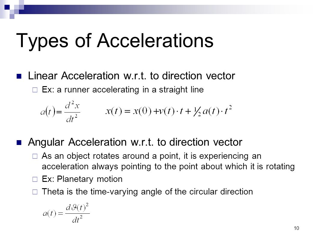 Types of Accelerations