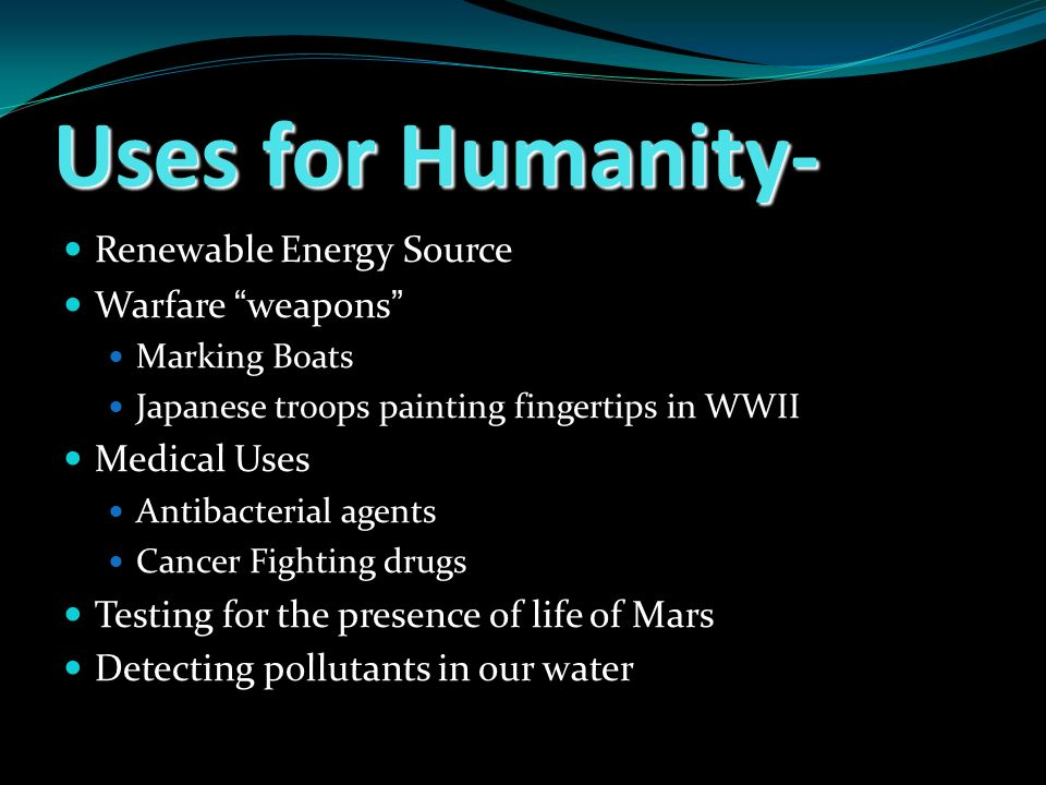 Uses for Humanity- Renewable Energy Source Warfare weapons