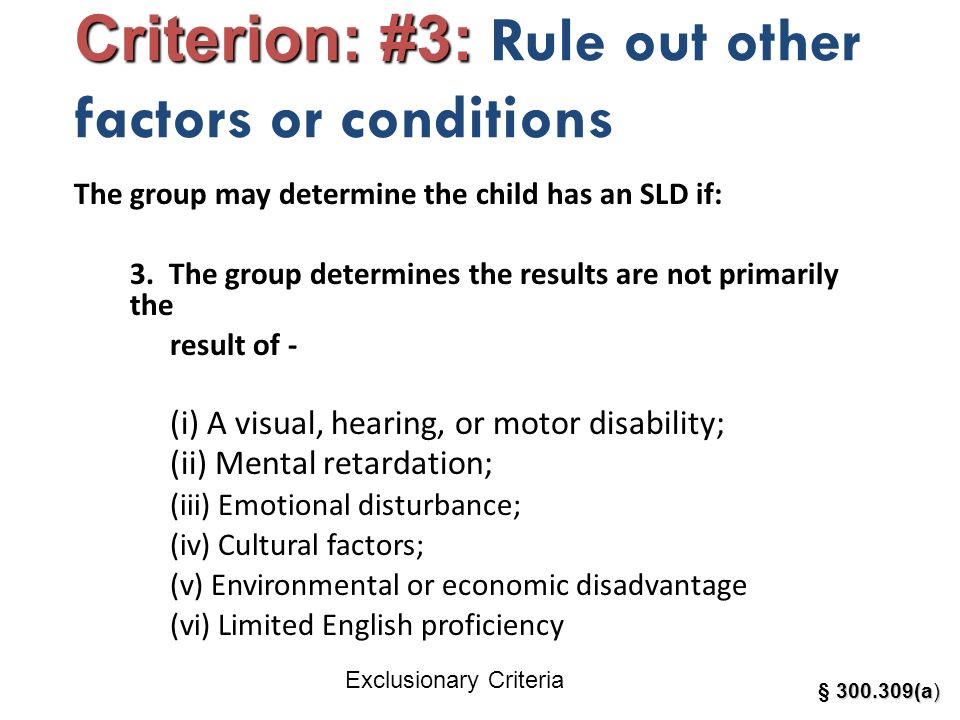 Criterion: #3: Rule out other factors or conditions