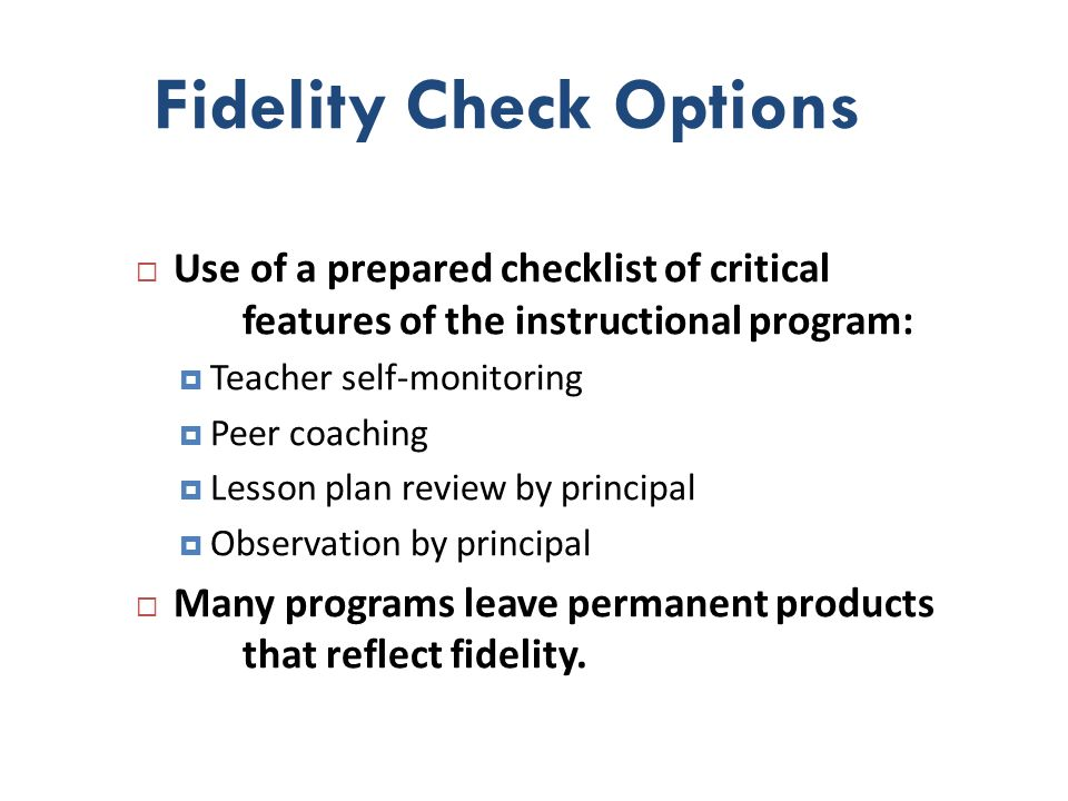 Fidelity Check Options
