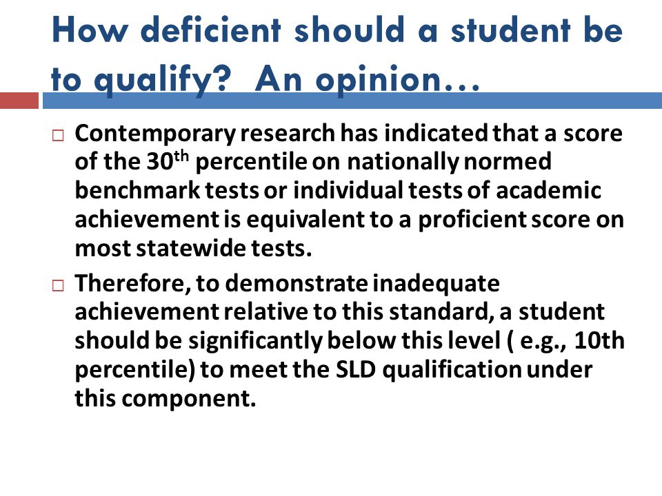 How deficient should a student be to qualify An opinion…