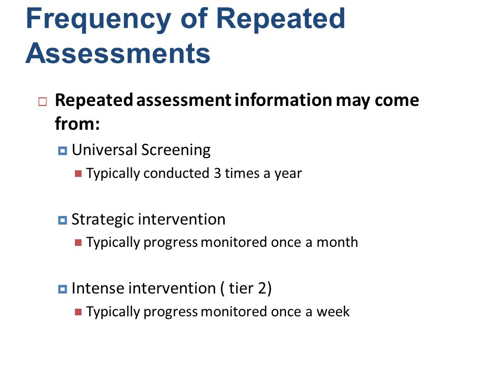 Frequency of Repeated Assessments