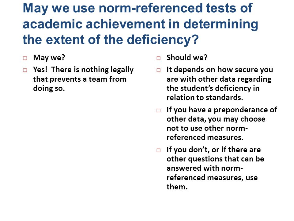 May we use norm-referenced tests of academic achievement in determining the extent of the deficiency