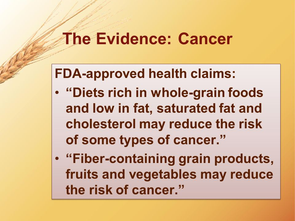 The Evidence: Cancer FDA-approved health claims: