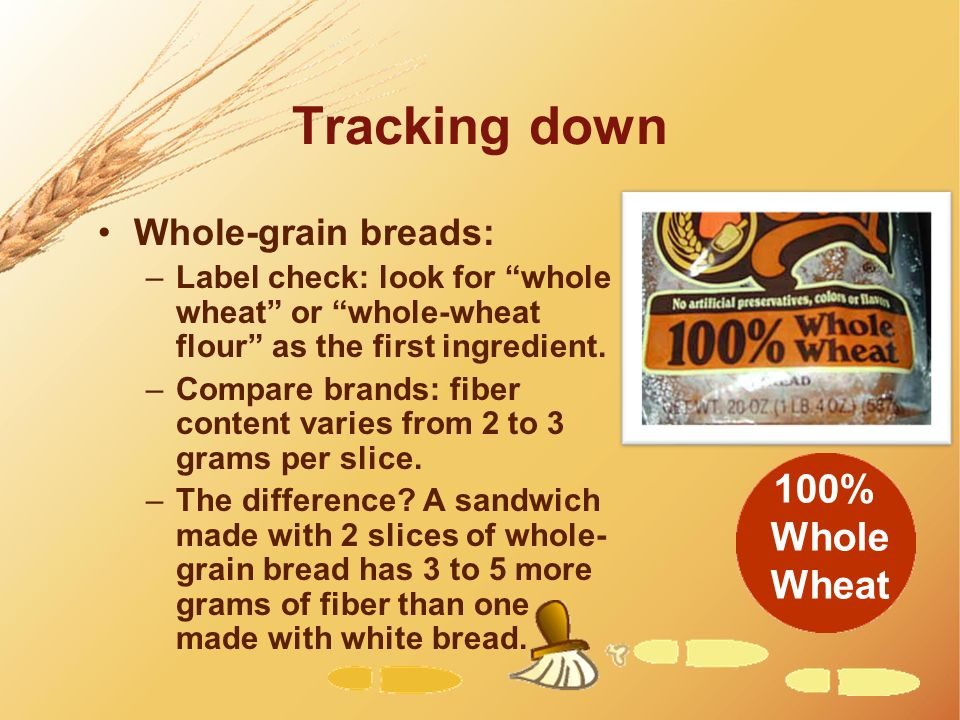 Tracking down 100% Whole Wheat Whole-grain breads: