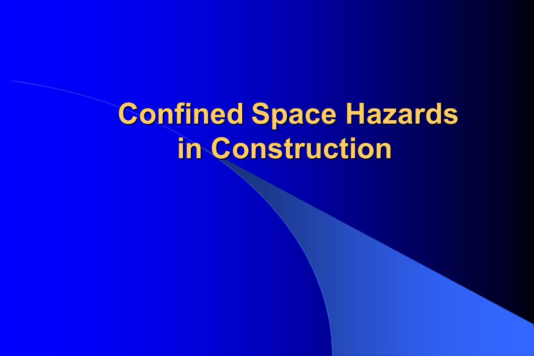 Confined Space Hazards in Construction