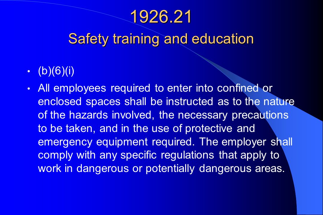Safety training and education