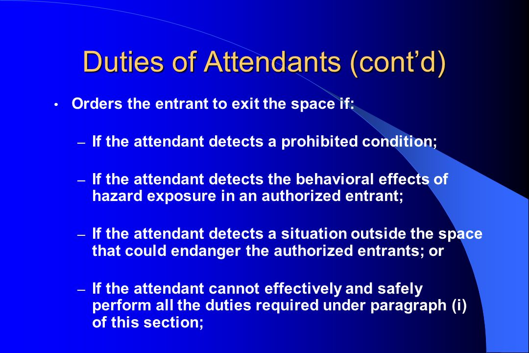 Duties of Attendants (cont'd)