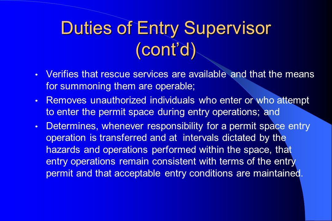 Duties of Entry Supervisor (cont'd)