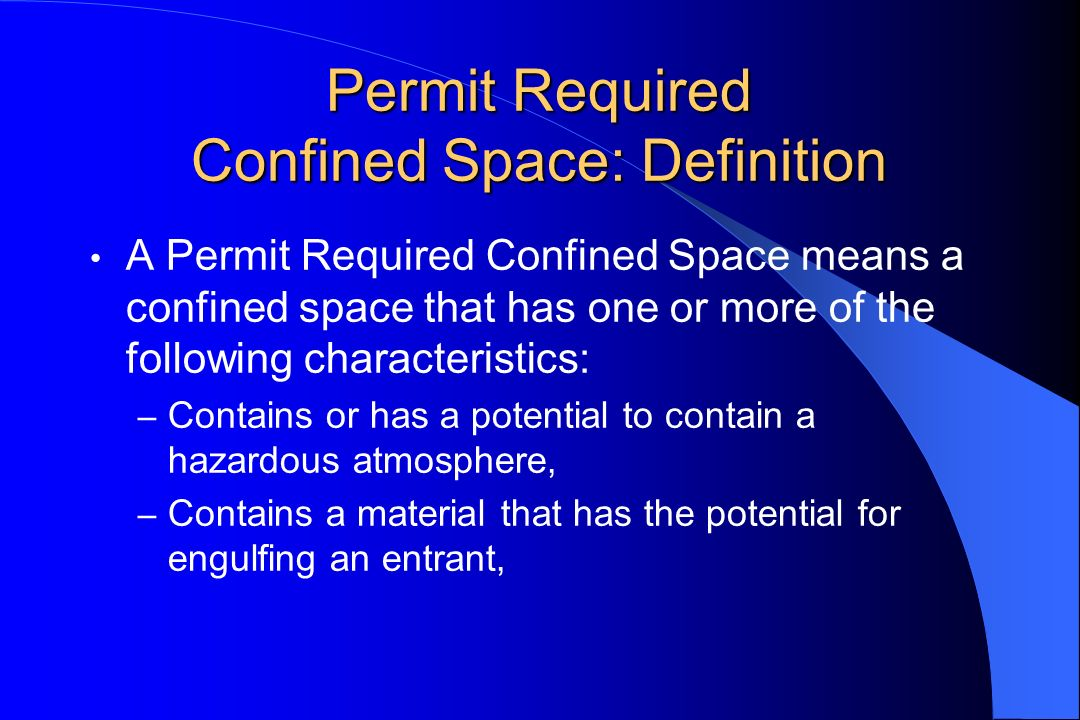 Permit Required Confined Space: Definition